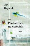 Plachetnice na vinětách - Jiří Hájíček