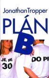 Plán B - Jonathan Tropper