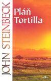 Pláň Tortilla - John Steinbeck