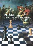 Plán v šachové partii - Richard Biolek