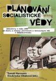 Plánování socialistické vědy - Doubravka Olšáková, ...