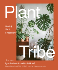 Plant Tribe - Igor Josifovic, ...