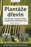 Plantáže dřevin - Miroslav Kravka, kolektiv a
