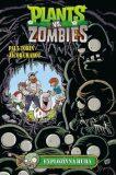 Plants vs. Zombies Explozívna huba - Tobin Paul, Jacob Chabot