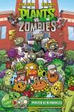 Plants vs. Zombies - Postrach okolia - Paul Tobin, Ron Chan