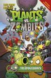 Plants vs. Zombies Trávogeddon - Tobin Paul, Ron Chan