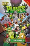 Plants vs. Zombies Trávogedon - Tobin Paul, Ron Chan
