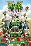 Plants vs. Zombies Železná jazda - Tobin Paul, Ron Chan