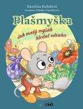 Plašmyška - Zdeňka Študlarová, ...