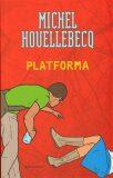 Platforma - Michel Houellebecq