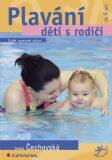 Plavání dětí s rodiči - Irena Čechovská