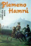 Plemeno Hamrů - František Neužil