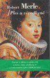 Ples u vévodkyně - Robert Merle