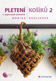 Pletení košíků 2 - Monika Králíková