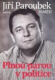 Plnou parou v politice - Jiří Paroubek