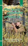 Plný batoh pytláckých příběhů IV - Příběhy z beskydských hor, lesů, údolí a strání - Richard Sobotka