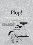 Plop! - Ivan Wernisch