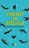 Plovoucí po hvězdách - Martina Doležalová