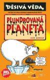 Plundrovaná planeta - Nick Arnold