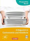 Pluspunkte Beruf: Erfolgreich in Gastronomie und Hotellerie A2/B1 Kuzsbuch mit Audio-CD - Born Kathleen