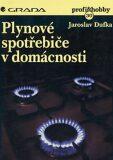 Plynové spotřebiče v domácnosti - Jaroslav Dufka
