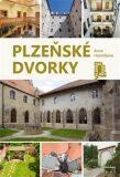Plzeňské dvorky - Anna Hostičková