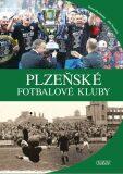 Plzeňské fotbalové kluby - Jiří Datel Novotný, ...