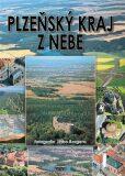 Plzeňský kraj z nebe - Jiří Berger,  Petr Mazný, ...