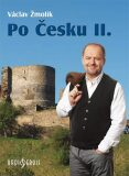 Po Česku II. - Václav Žmolík