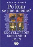 Po kom se jmenujeme? (váz.) - Václav Rameš