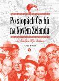 Po stopách Čechů na Novém Zélandu - Martin Nekola