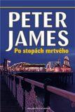 Po stopách mrtvého - Peter James
