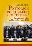 Po stopách politického zemětřesení - Peter Spáč,  Petr Voda, ...