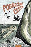 Pobřežní cesta - Raynor Winnová