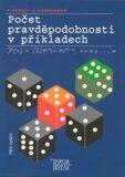 Počet pravděpodobnosti v příkladech - Petr Hebák, Jana Kahounová
