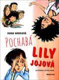 Pochabá Lily Jojová - Ivana Ondriová, Viktor Csiba