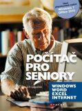Počítač pro seniory: Vydání pro Windows 7 a Office 2010 - Jiří Lapáček