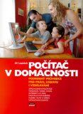 Počítač v domácnosti + CD - Jiří Lapáček