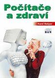 Počítače a zdraví - Karel Nešpor