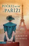 Počkej na mě v Paříži - Kristin Harmelová