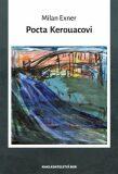 Pocta Kerouacovi - Milan Exner