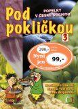 Pod pokličkou 3 - Jana Strýčková, ...