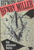 Pod střechami Paříže - Henry Miller