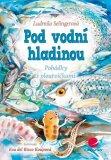 Pod vodní hladinou - Ludmila Selingerová, ...