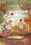 Poddan a Čmuchal - Zdeněk Karlík