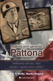 Podivná smrt generála Pattona - Bill O´Reilly