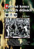 Podivné konce v českých dějinách - Jan Bauer