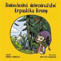 Podivuhodná dobrodružství trpaslíka Feriny - Ondřej Havelka, ...