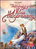 Podivuhodný príbeh Nilsa Holgerssona - Selma Lagerlöfová