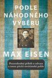 Podle náhodného výběru - Max Eisen
